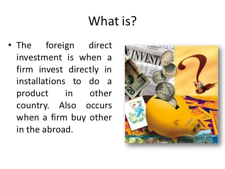 Exist two types of FDI:Horizontal FDIIt's performed in the same sectorabroad in which the firm operatesin its country.Wher...