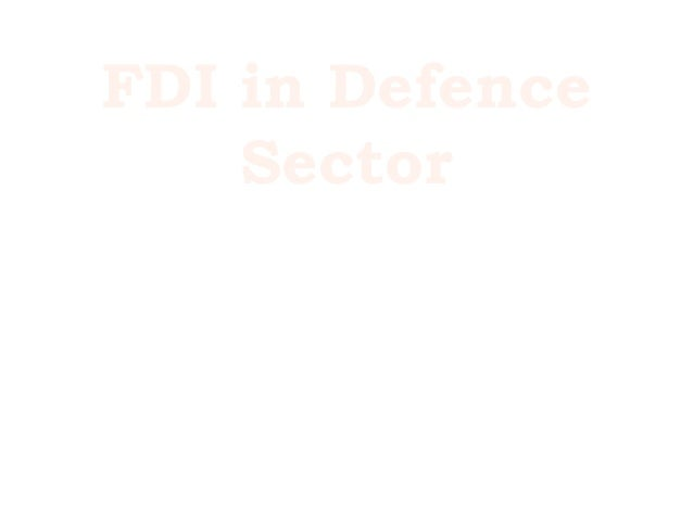 FDI in DefenceSector