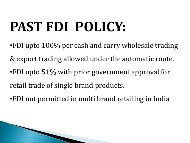 retail in fdi a boon to The government's decision to allow foreign direct investment and businesses in  to this sector has attracted foreign companies to establish their.