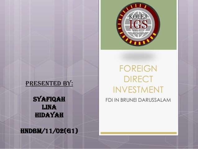 Foreign Direct Investment - FDI