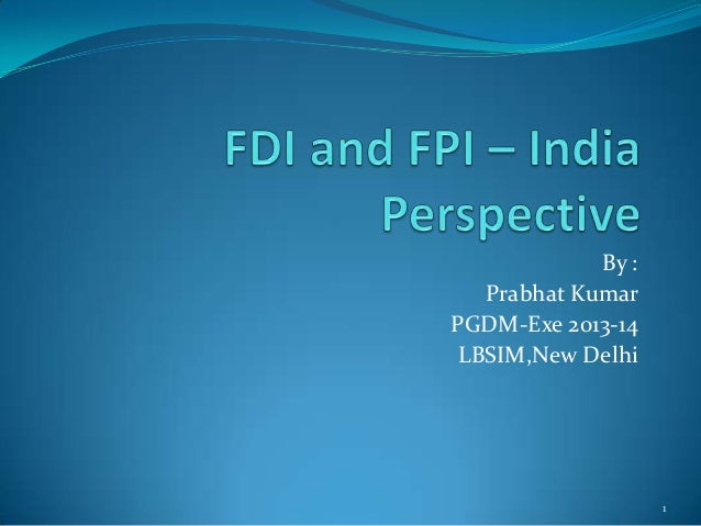 By : Prabhat Kumar PGDM-Exe 2013-14 LBSIM,New Delhi  1