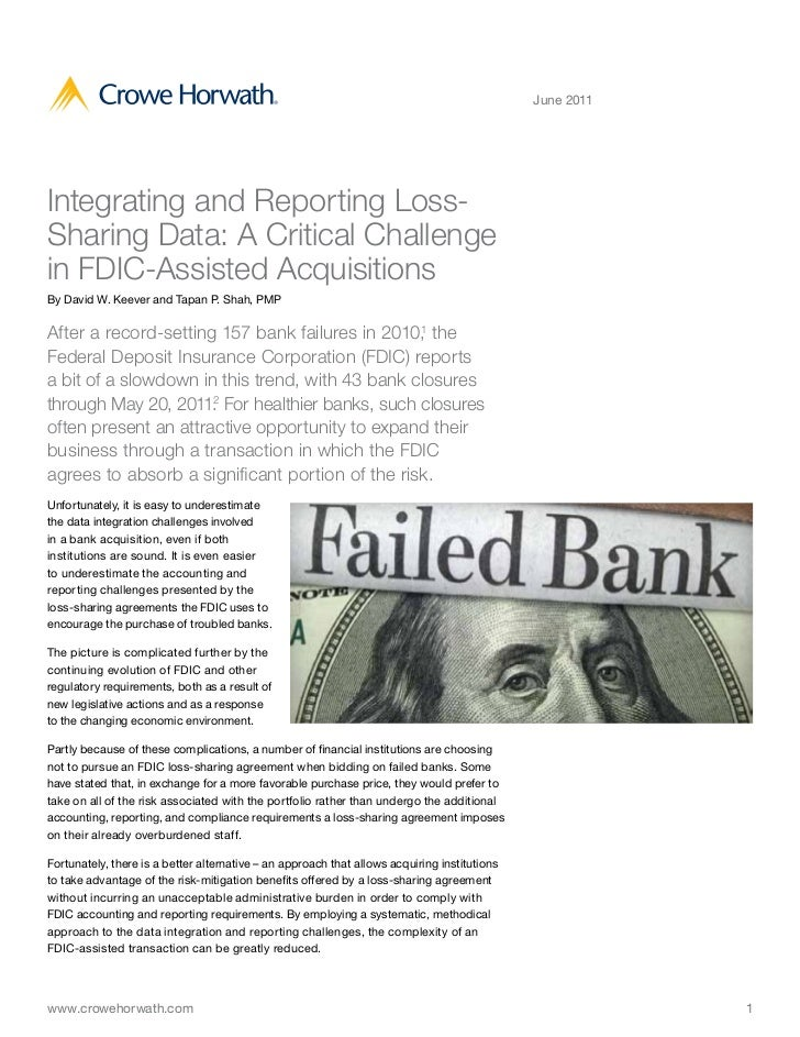 June 2011Integrating and Reporting Loss-Sharing Data: A Critical Challengein FDIC-Assisted AcquisitionsBy David W. Keever ...