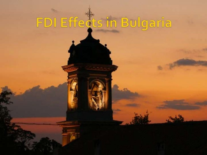 FDI Effects in Bulgaria <br />