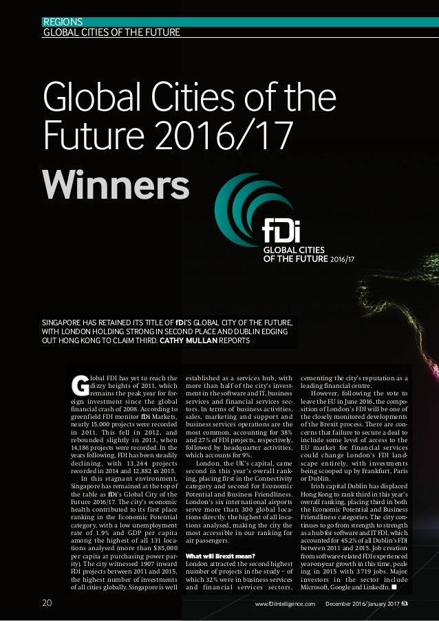 20 Global Cities of the Future 2016/17 Winners www.fDiIntelligence.com December 2016/January 2017 G lobal FDI has yet to r...