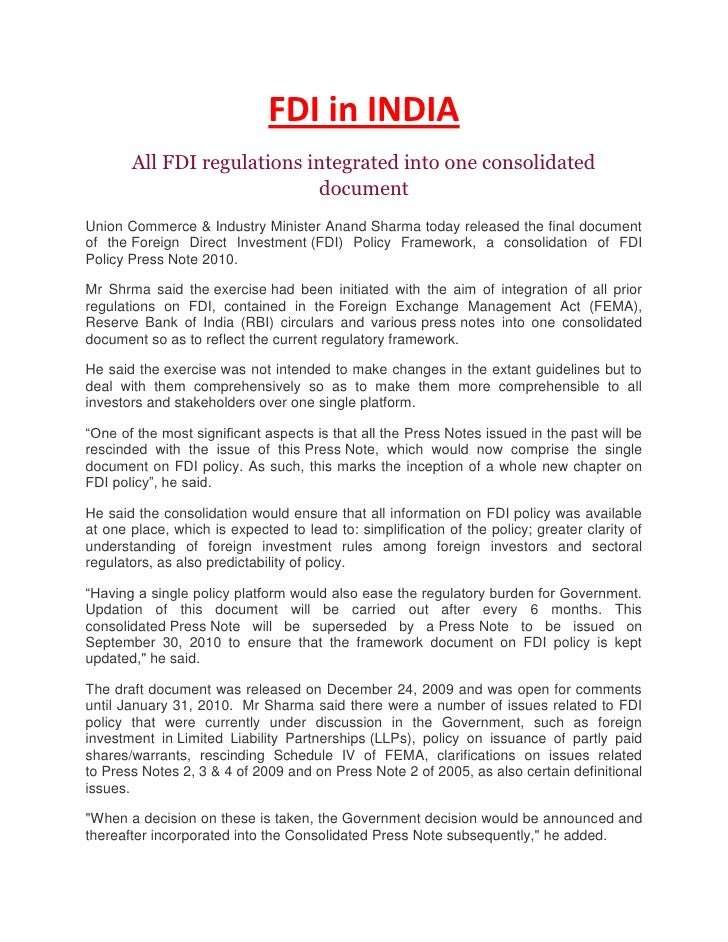 FDI in INDIA<br />All FDI regulations integrated into one consolidated document<br />Union Commerce & Industry Minister An...