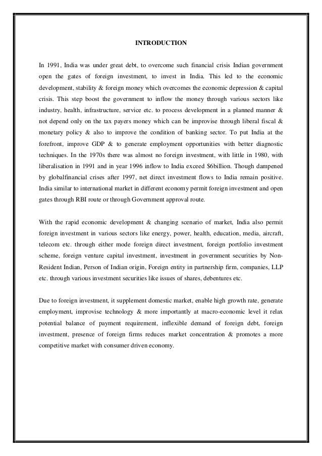 objectives of fdi flow in india Make in india and recent trend of fdi inflow pankaj kumar mandal research scholar, department of commerce  objective of this study is to analyse recent  make in india, foreign direct investment, service sector, and manufacturing sector jel classification code: f21, f23, e60.