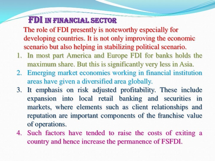 disadvantage of fdi The various benefits of foreign direct investments in india are given below (image: advantages of fdi) advantages of foreign direct investments in india: 1.