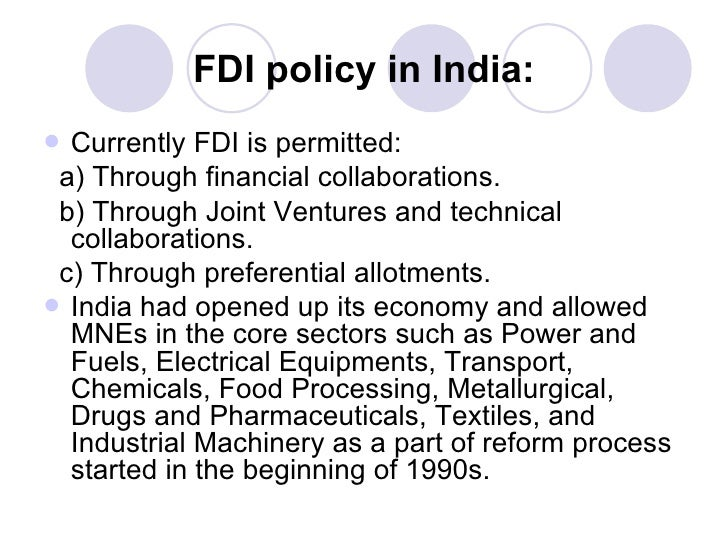 impact of fdi in india Foreign direct investment (fdi)the objective of this paper is to study the impact of  fdi in india on the employment generation capacity and gdp.