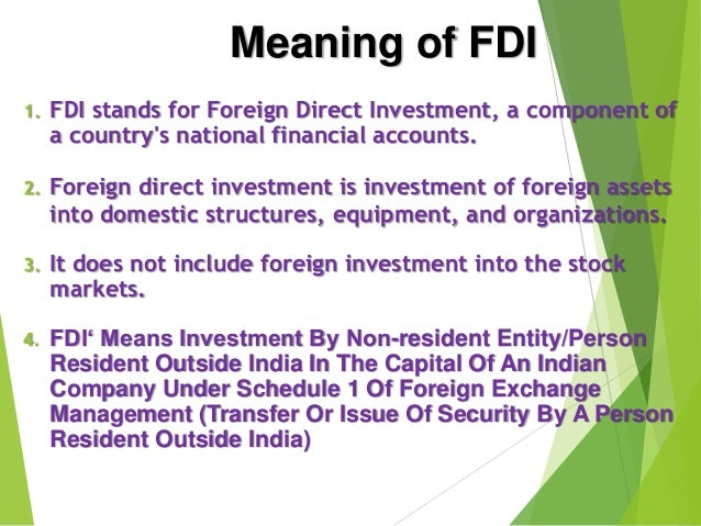 fdi definition and explanation Investment map aims to assist investment promotion agencies (ipas) in defining priority sectors for investment promotion, identifying potential investors in a.