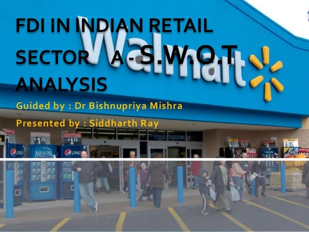 fdi in retail sector india Foreign direct investment in retail- the policy decision that has opened a paradox's box so i too want to write something about fdias we can get india is considered to be the top 5 largest retailers in economic output so these all things should be measured and analyzed by goi before granting of.