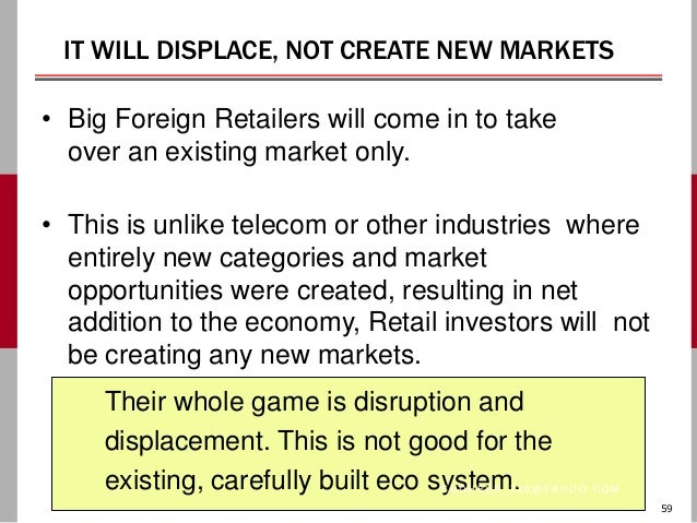 fdi in multi brand retail in india Summary: the debate about allowing or banning foreign direct investment in multi-brand retail has raged in this.