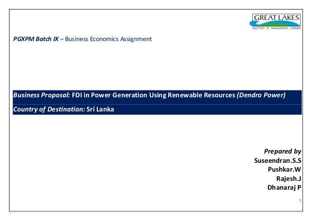PGXPM Batch IX – Business Economics Assignment  Business Proposal: FDI in Power Generation Using Renewable Resources (Dend...