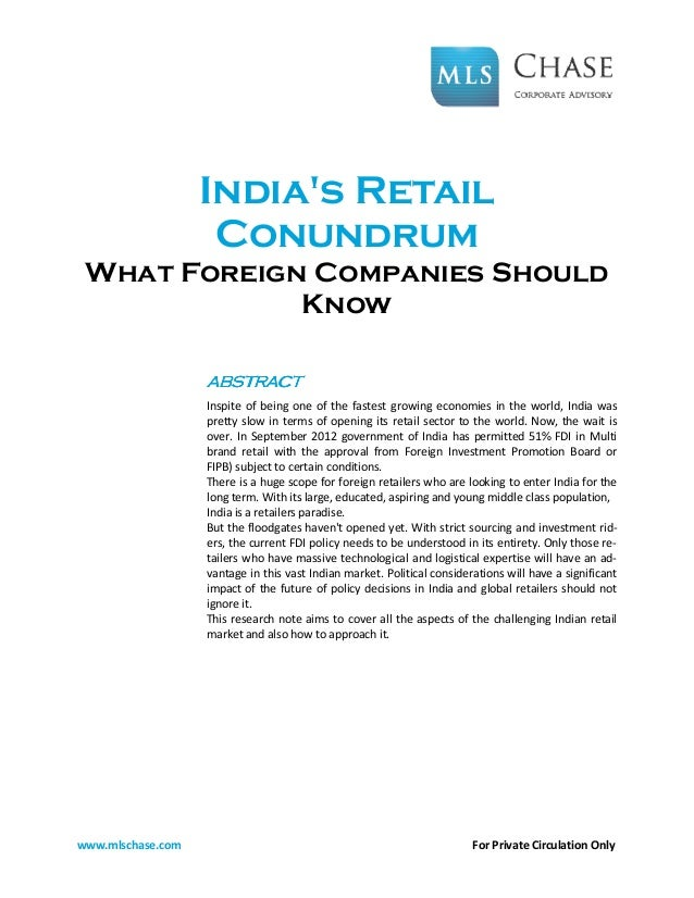 Indias Retail                    Conundrum What Foreign Companies Should             Know                   ABSTRACT      ...