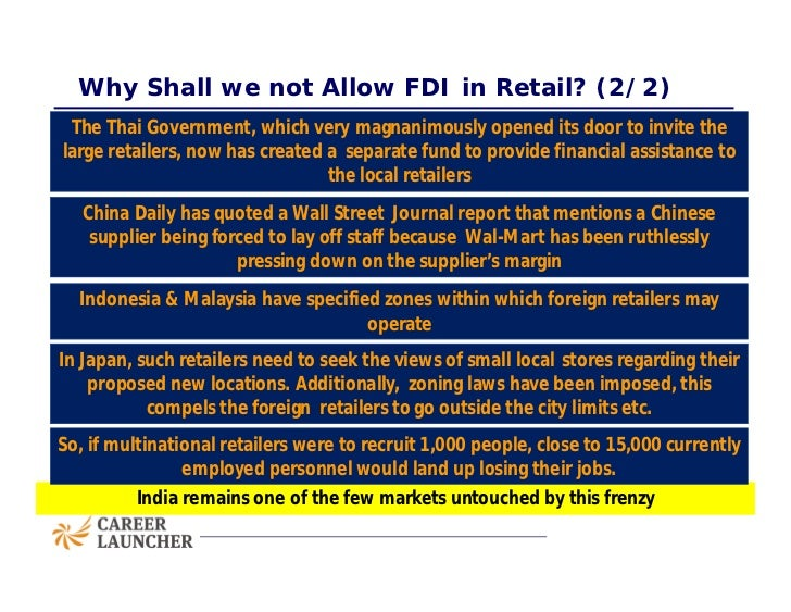 fdi in retail in india Isid discussion notes india's fdi policy on e‐commerce: some observations 5 amazon's investment in retail venture15 in august 2014, amazon and catamaran management services private limited (cms.