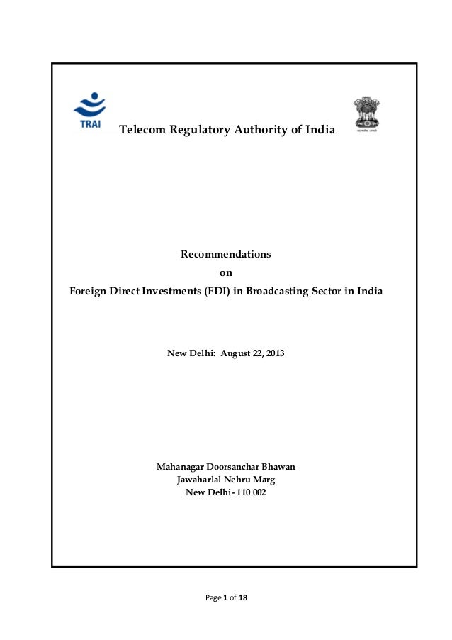 Page 1 of 18 Telecom Regulatory Authority of India Recommendations on Foreign Direct Investments (FDI) in Broadcasting Sec...