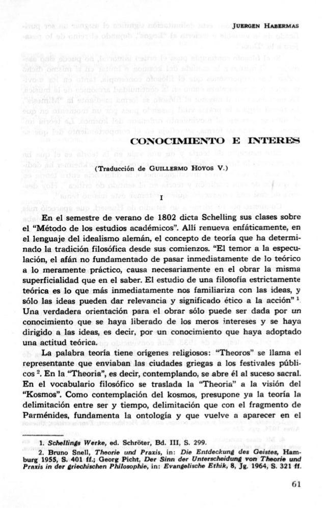 JUERGEN HAIlERMAS CONOCINIIENTO E IN'rERES (Traducci6n de GUILLERMO HOYos V.) I En el semestre de verano de 1802 dicta Sch...