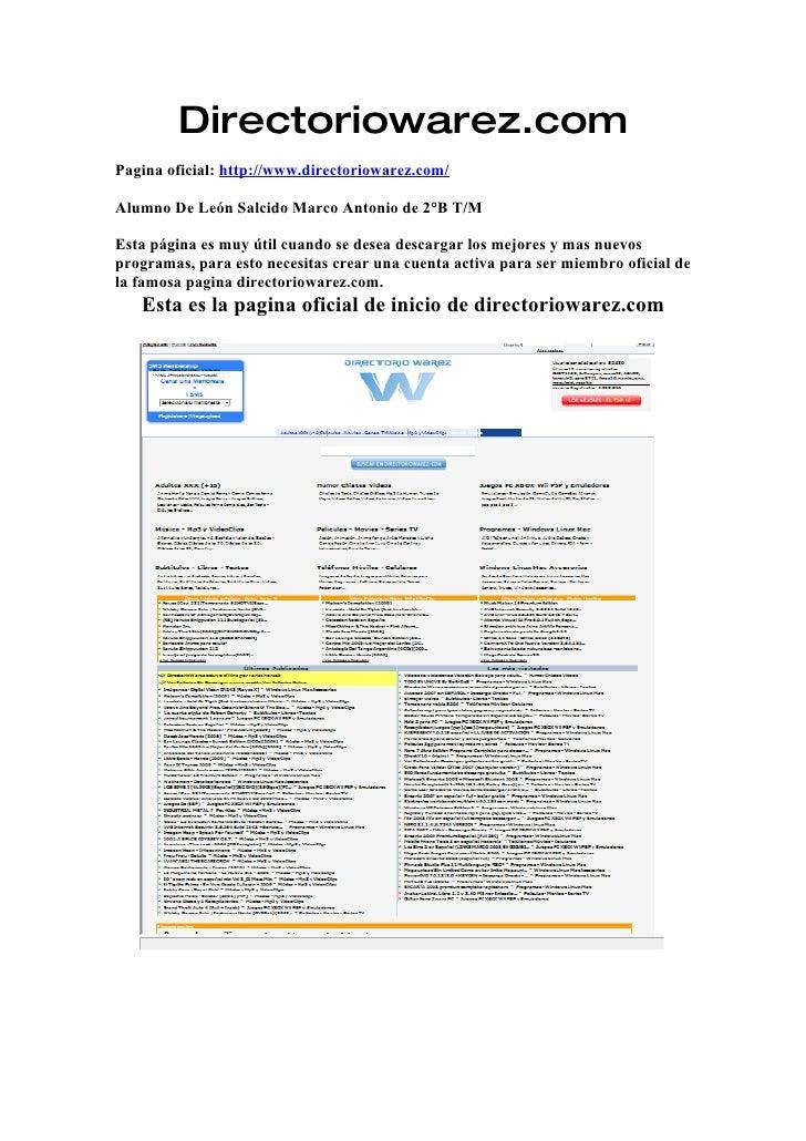 Directoriowarez.com Pagina oficial: http://www.directoriowarez.com/  Alumno De León Salcido Marco Antonio de 2°B T/M  Esta...