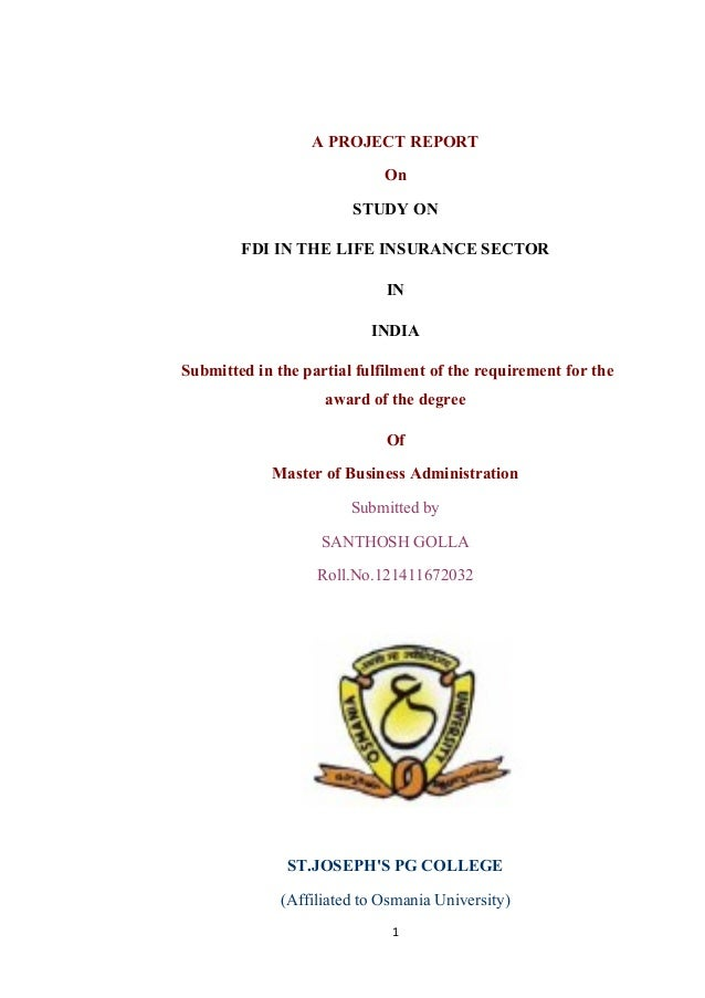 A PROJECT REPORTOnSTUDY ONFDI IN THE LIFE INSURANCE SECTORININDIASubmitted in the partial fulfilment of the requirement fo...