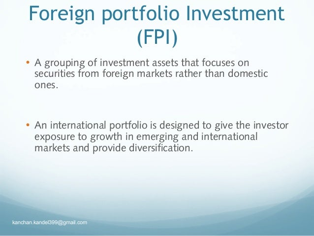 fdi vs fpi Impact of fdi on gdp: a comparative study of china and india dr gaurav agrawal assistant professor, abv-indian institute of information technology and management,.