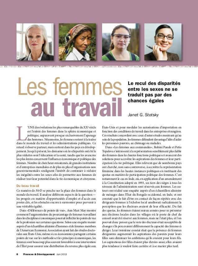8 Finances & Développement Juin 2013 L 'UNE des évolutions les plus remarquables du XXe siècle est l'entrée des femmes d...