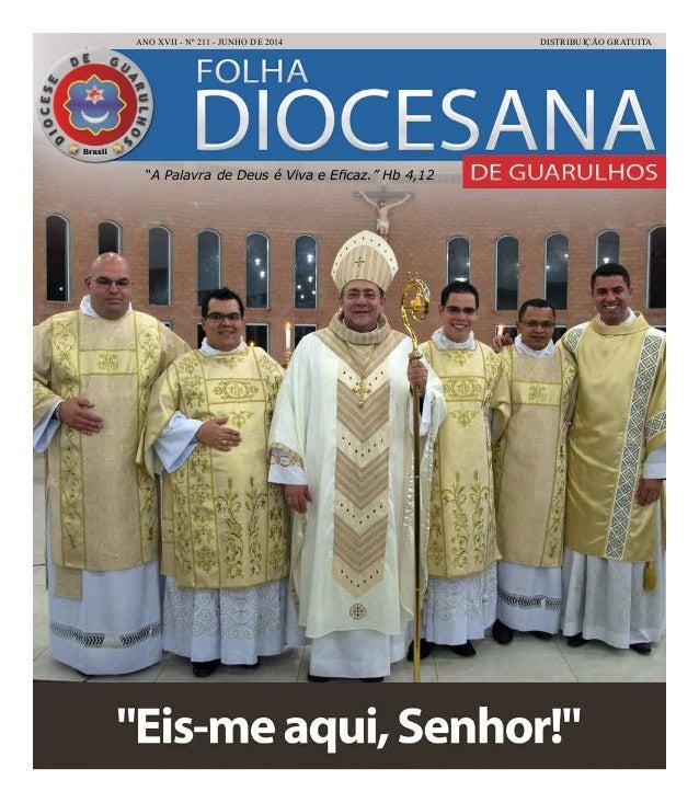 """a1c3ef1ca9e ANO XVII - Nº 211 - JUNHO DE 2014 DISTRIBUIÇÃO GRATUITA """"A Palavra de Deus  ..."""