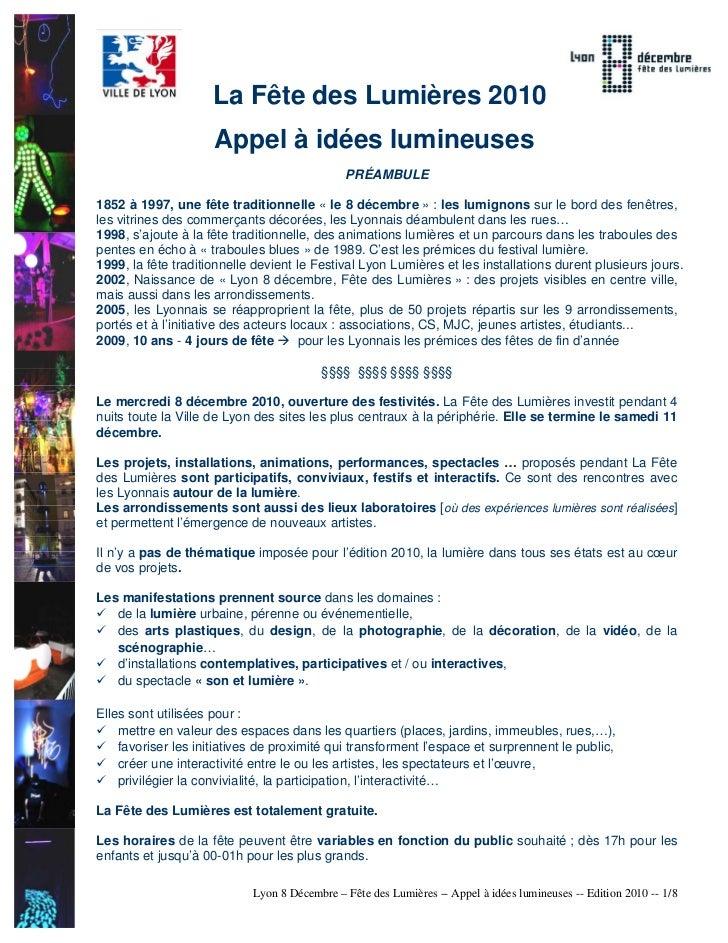 La Fête des Lumières 2010                     Appel à idées lumineuses                                              PRÉAMB...