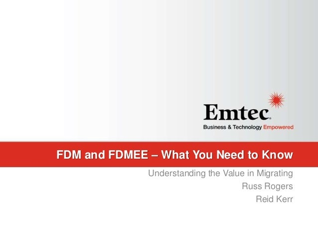 Emtec, Inc. Proprietary & Confidential. All rights reserved 2015. FDM and FDMEE – What You Need to Know Understanding the ...