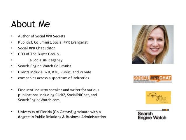 • Author of Social #PR Secrets • Publicist, Columnist, Social #PR Evangelist • Social #PR Chat Editor • CEO of The Buyer G...