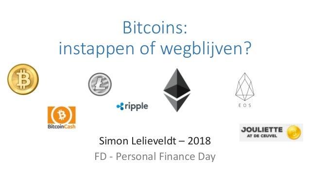 Bitcoins: instappen of wegblijven? Simon Lelieveldt – 2018 FD - Personal Finance Day