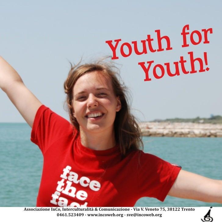 Y      for o u th !    Youth