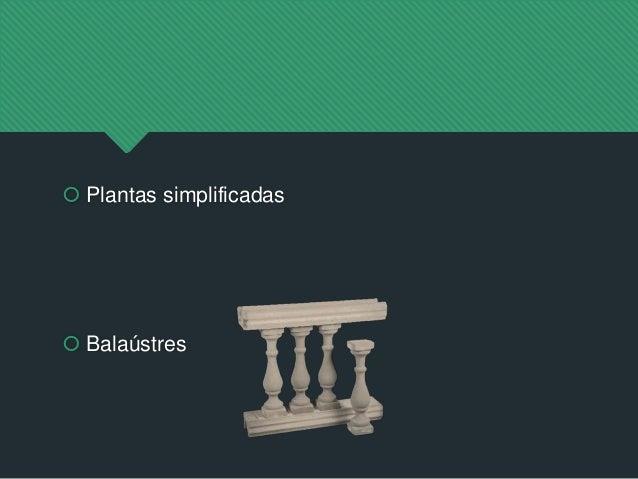  Plantas simplificadas  Balaústres