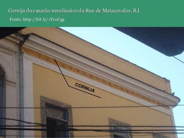 Cornija do casarão neoclássico da Rua de Matacavalos, RJ. Fonte: http://bit.ly/1YxoCgg