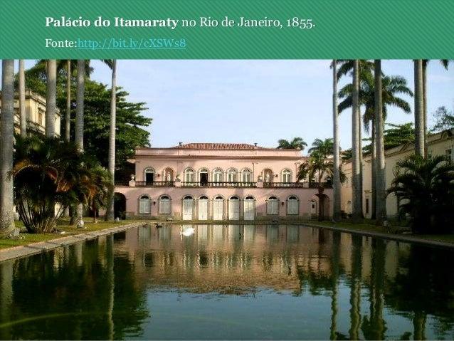 Palácio do Itamaraty no Rio de Janeiro, 1855. Fonte:http://bit.ly/cXSWs8