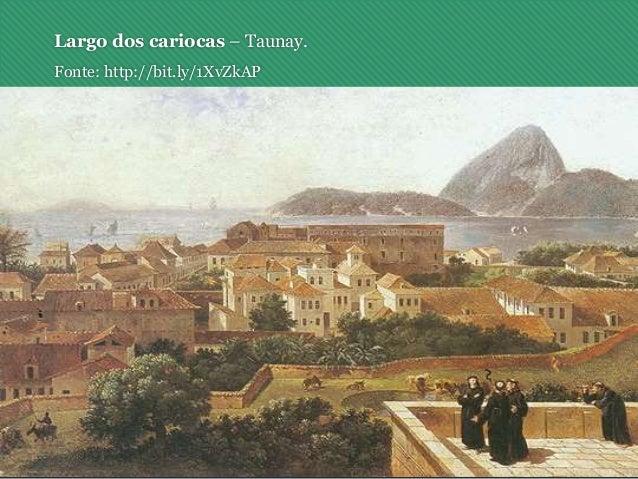 Largo dos cariocas – Taunay. Fonte: http://bit.ly/1XvZkAP