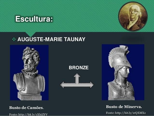Escultura: Busto de Camões. Fonte: http://bit.ly/1XhjZYV Busto de Minerva. Fonte: http://bit.ly/1rQEMXz  AUGUSTE-MARIE TA...
