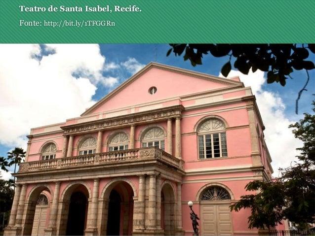 Teatro de Santa Isabel, Recife. Fonte: http://bit.ly/1TFGGRn