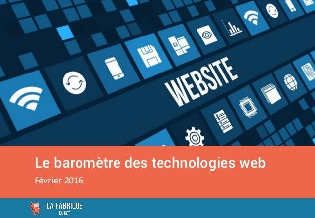 Le baromètre des technologies web Février 2016