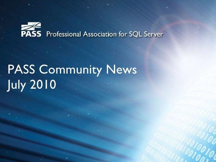 PASS Community News  July 2010