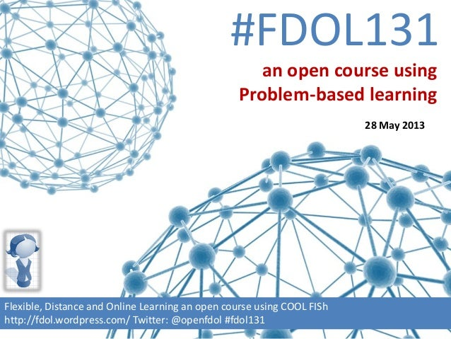 #FDOL131Flexible, Distance and Online Learning an open course using COOL FIShhttp://fdol.wordpress.com/ Twitter: @openfdol...