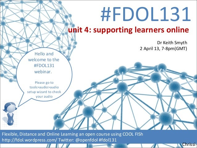 #FDOL131                                    unit 4: supporting learners online                                            ...