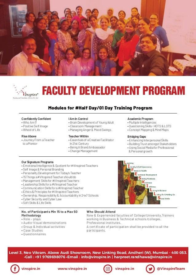 Modules for #Half Day/01 Day Training Program AcademicProgram •MultipleIntelligences •QuestioningSkills-HOTS&LOTS •Concept...