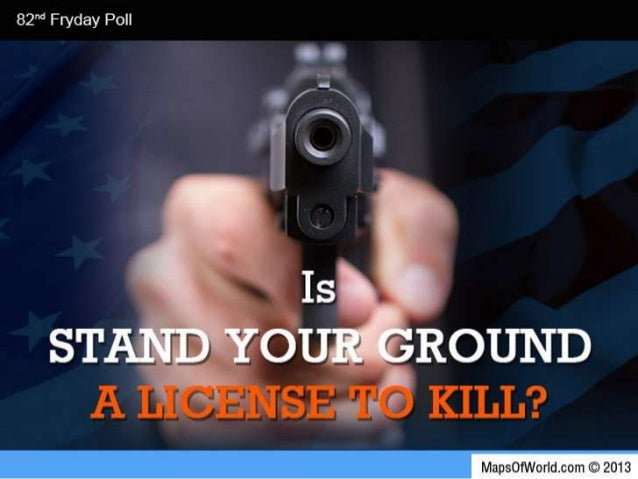 Is 'Stand Your Ground' Law, A License To Kill?