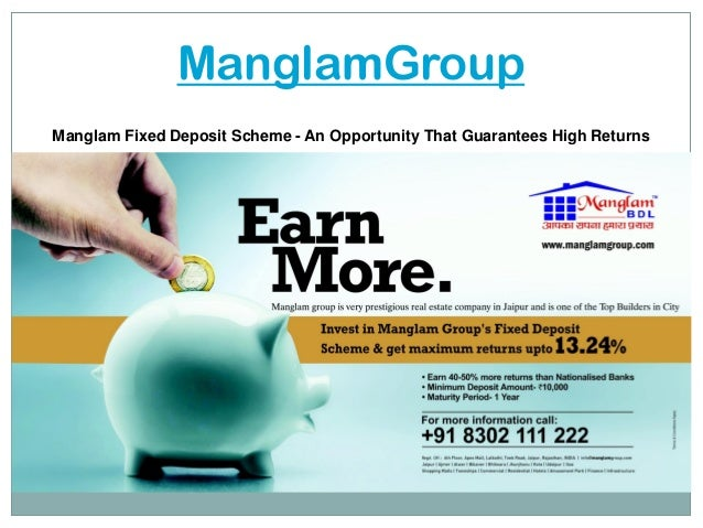 ManglamGroup Manglam Fixed Deposit Scheme - An Opportunity That Guarantees High Returns