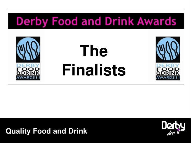 Derby Food and Drink Awards<br />The Finalists<br />
