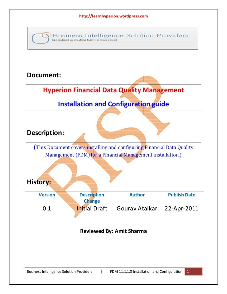http://learnhyperion.wordpress.comDocument:         Hyperion Financial Data Quality Management                   Installat...