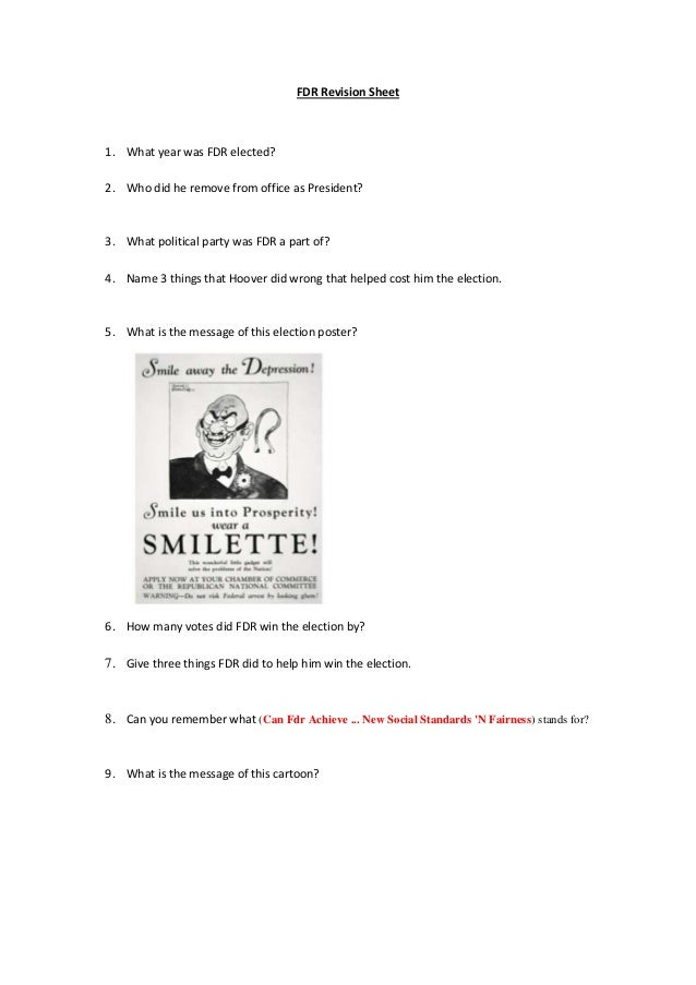 FDR Revision Sheet1. What year was FDR elected?2. Who did he remove from office as President?3. What political party was F...