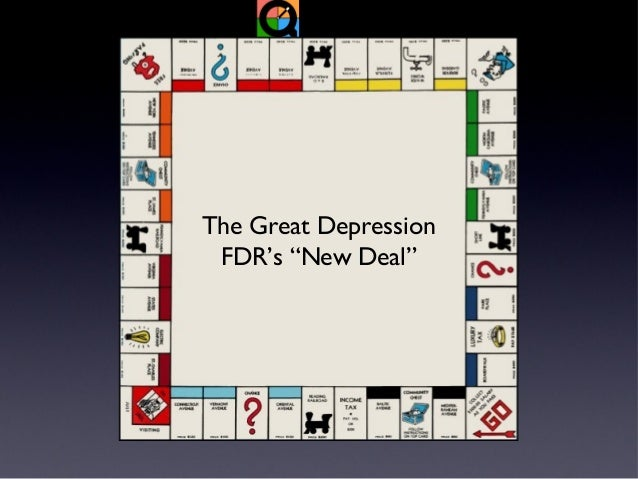 """The Great Depression FDR's """"New Deal"""""""