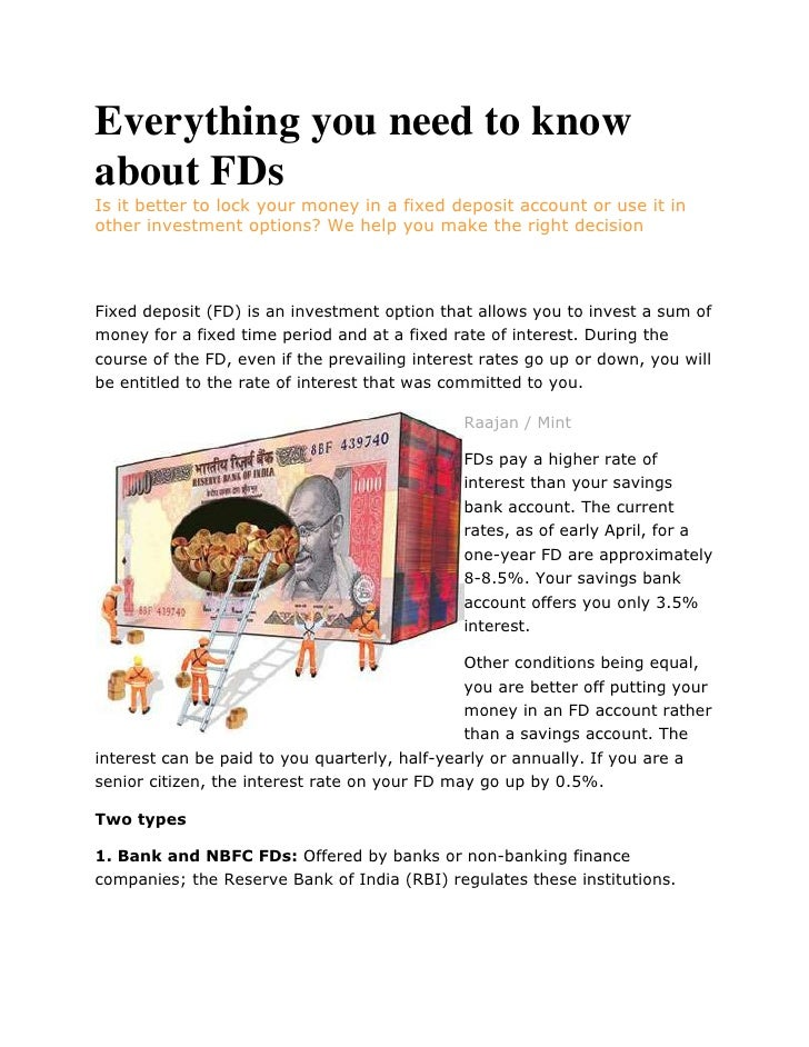 Everything you need to know about FDs<br />Is it better to lock your money in a fixed deposit account or use it in other i...