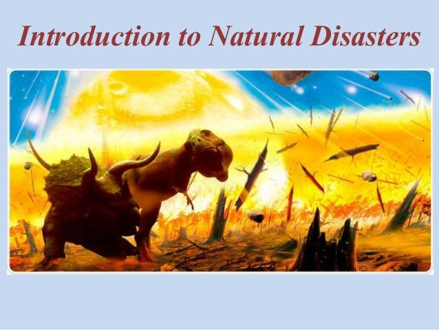 Introduction to Natural Disasters