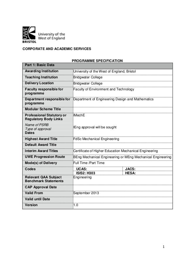 1 CORPORATE AND ACADEMIC SERVICES PROGRAMME SPECIFICATION Part 1: Basic  Data Awarding Institution University Of ...
